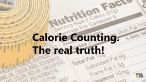Calorie Counting : The real truth